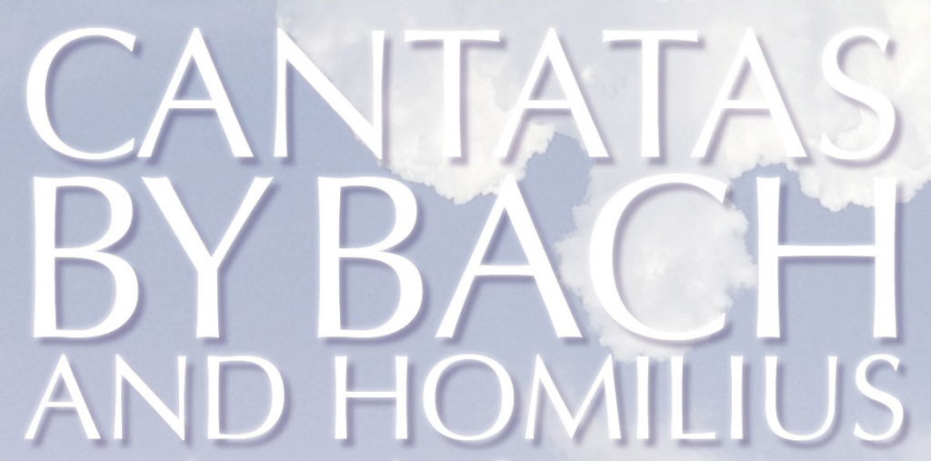 Cantatas by Bach and Homilius
